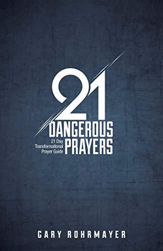 21DangerousPrayers