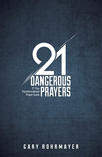 21DangerousPrayers-2